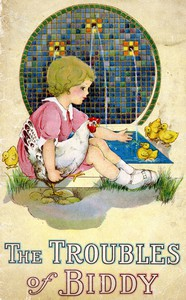 Cover of The Troubles of Biddy: A Pretty Little Story