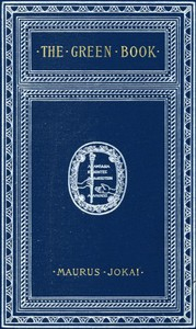 Cover of The Green Book; Or, Freedom Under the Snow: A Novel