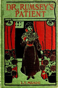 Dr. Rumsey's Patient: A Very Strange Story