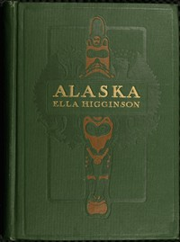Alaska, the Great Country