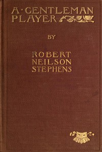 A Gentleman Player; His Adventures on a Secret Mission for Queen Elizabeth