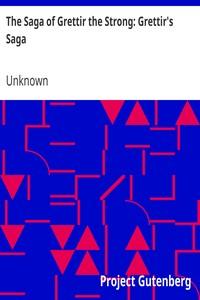 Cover of The Saga of Grettir the Strong: Grettir's Saga