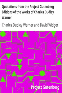 Cover of Quotations from the Project Gutenberg Editions of the Works of Charles Dudley Warner