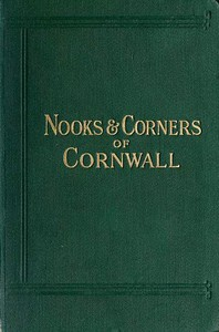 Cover of Nooks and Corners of Cornwall