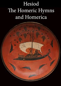 Cover of Hesiod, the Homeric Hymns, and Homerica