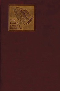 The Blacksmith's Hammer; or, The Peasant Code: A Tale of the Grand Monarch