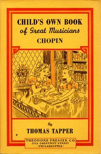 Cover of Chopin : The Story of the Boy Who Made Beautiful Melodies
