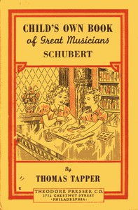 Franz Schubert : The Story of the Boy Who Wrote Beautiful Songs