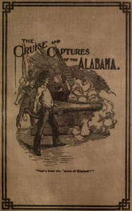 Cover of Cruise and Captures of the Alabama