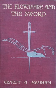 Cover of The Plowshare and the Sword: A Tale of Old Quebec