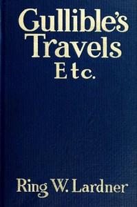 Gullible's Travels, Etc.