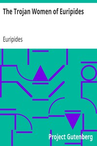Cover of The Trojan Women of Euripides