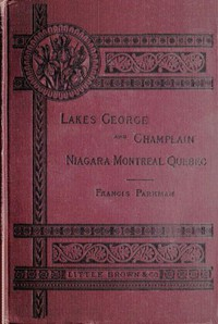 Cover of Historic Handbook of the Northern Tour Lakes George and Champlain; Niagara; Montreal; Quebec