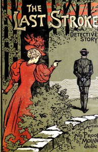 Cover of The Last Stroke: A Detective Story