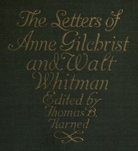 Cover of The Letters of Anne Gilchrist and Walt Whitman