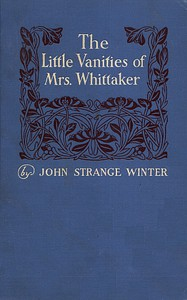 The Little Vanities of Mrs. Whittaker: A Novel
