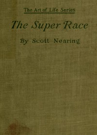 Cover of The Super Race: An American Problem