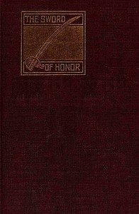 Cover of The Sword of Honor; or, The Foundation of the French Republic A Tale of The French Revolution
