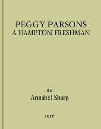 Cover of Peggy Parsons, a Hampton Freshman