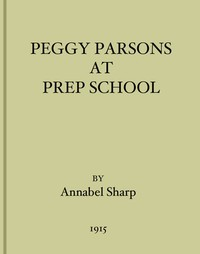 Cover of Peggy Parsons at Prep School