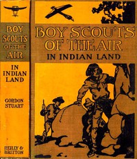 Cover of The Boy Scouts of the Air in Indian Land