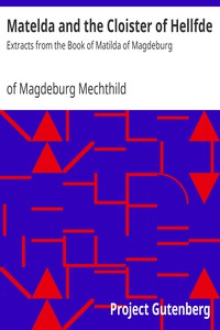 Cover of Matelda and the Cloister of HellfdeExtracts from the Book of Matilda of Magdeburg