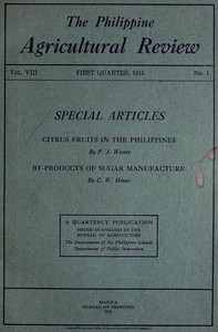 The Philippine Agricultural Review. Vol. VIII, First Quarter, 1915 No. 1