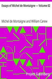 Cover of Essays of Michel de Montaigne — Volume 02