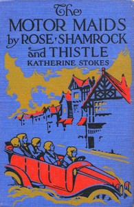 Cover of The Motor Maids by Rose, Shamrock and Thistle
