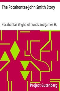 The Pocahontas-John Smith Story