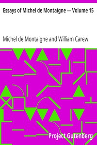 Essays of Michel de Montaigne — Volume 15