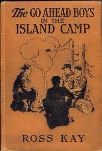 The Go Ahead Boys in the Island Camp