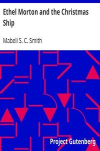 Cover of Ethel Morton and the Christmas Ship
