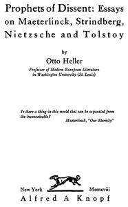 Cover of Prophets of Dissent : Essays on Maeterlinck, Strindberg, Nietzsche and Tolstoy