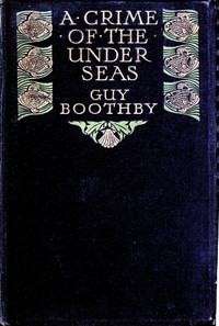 Cover of A Crime of the Under-seas
