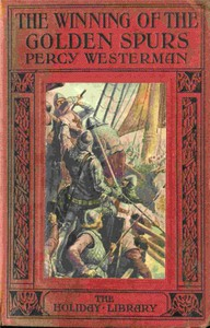 Cover of The Winning of the Golden Spurs