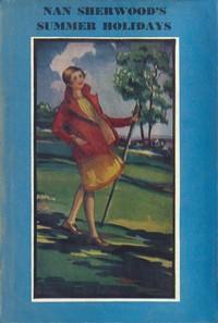 Cover of Nan Sherwood's Summer Holidays