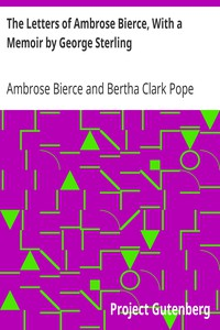 Cover of The Letters of Ambrose Bierce, With a Memoir by George Sterling