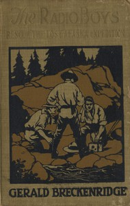 Cover of The Radio Boys Rescue the Lost Alaska Expedition