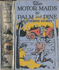 Cover of The Motor Maids by Palm and Pine