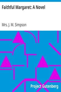 Cover of Faithful Margaret: A Novel