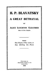 Cover of H. P. Blavatsky; A Great Betrayal
