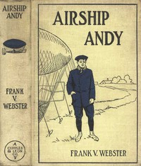 Cover of Airship Andy; Or, The Luck of a Brave Boy