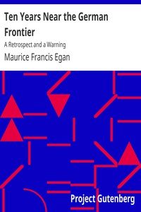 Cover of Ten Years Near the German Frontier: A Retrospect and a Warning