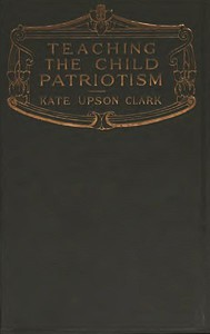 Teaching the Child Patriotism
