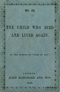 Cover of The Child Who Died and Lived Again