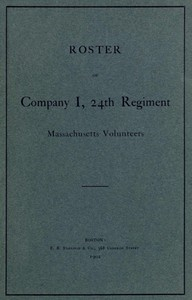 Roster of Company I, 24th Regiment, Massachusetts Volunteers