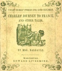 Cover of Charles' Journey to France, and Other Tales