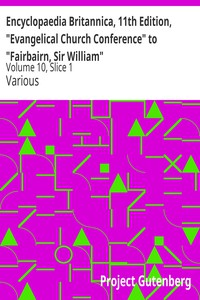 """Cover of Encyclopaedia Britannica, 11th Edition, """"Evangelical Church Conference"""" to """"Fairbairn, Sir William"""" Volume 10, Slice 1"""