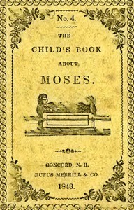 Cover of The Child's Book About Moses